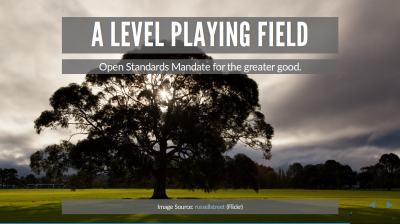 Picture of wide open field with title: A level playing field: Open Standards Mandate for the greater good.