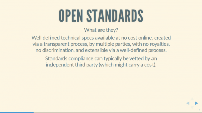 Text slide with title 'Open Standards, what are they?'